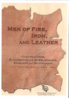 Men of Fire,Iron and Leather